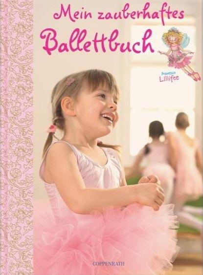Buch Coppenrath 770801 Ballettbuch Prinzessin Lillifee